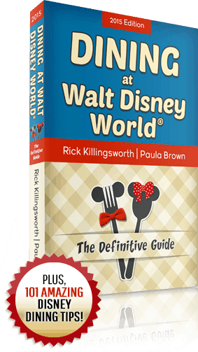 Dining at Walt Disney World ® - The Definitive Guide